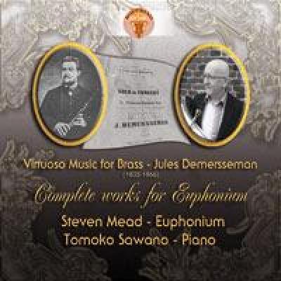 Virtuoso Music for Brass  - Jules Demersseman (1833-1866) - Complete Music for Euphonium