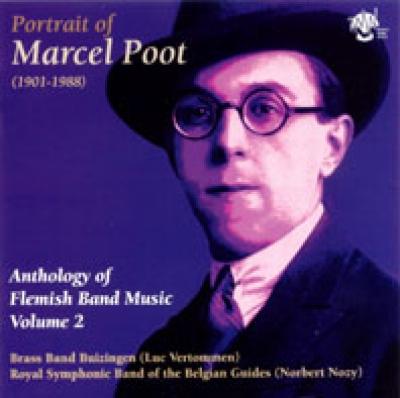Portrait of Marcel Poot - Anthology of Flemish Band Music Volume 2