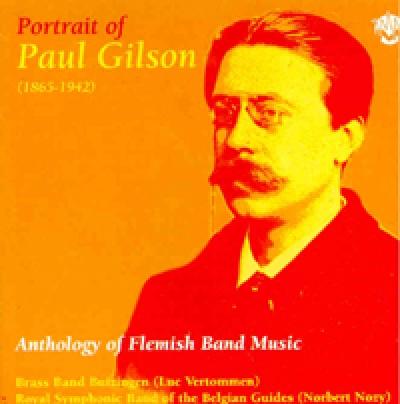 Portrait of Paul Gilson - Anthology of Flemish Band Music