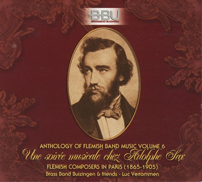 Anthology of Flemish Band Music Volume 6 - Flemish Composers in Paris (1865 - 1905)